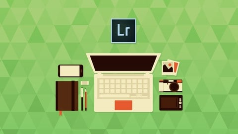 Master Adobe Photoshop Lightroom CC - From Beginner to Advanced from Udemy