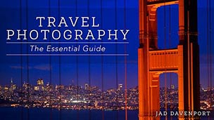 Travel Photography: The Essential Guide