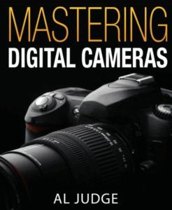 Photography Book: Master Digital Cameras Al Judge