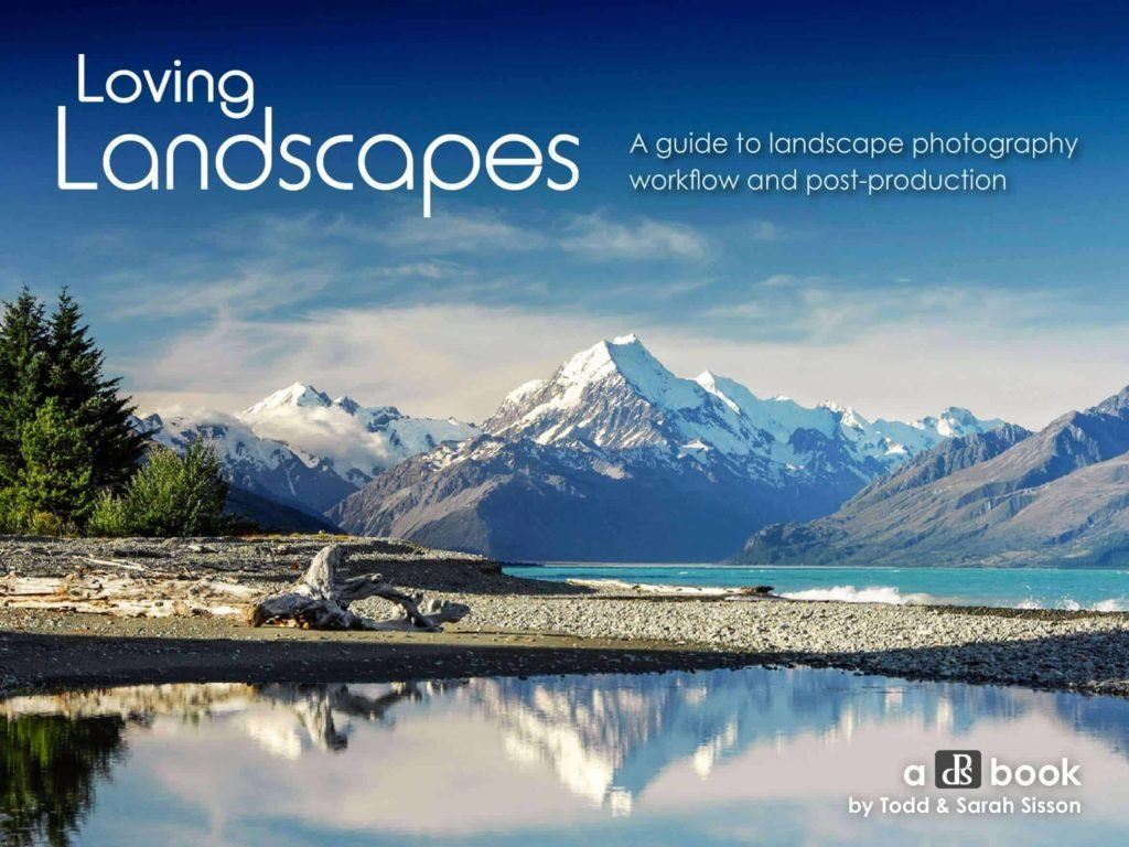 Loving Landscapes - Photography Book